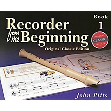Music Sales Recorder from the Beginning - Book 1 (Classic Edition) Music Sales America Series Written by John Pitts