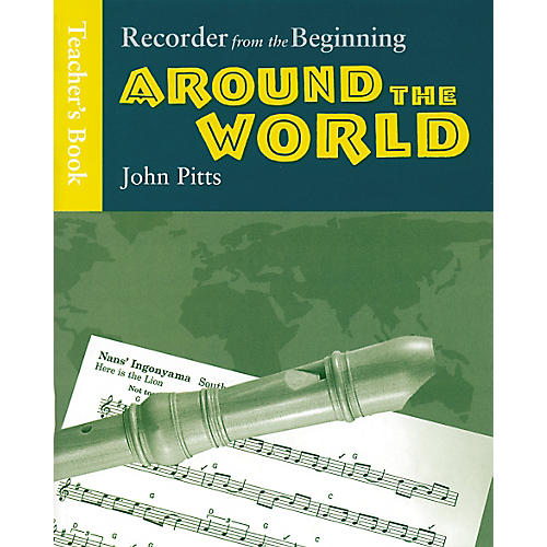 Music Sales Recorder from the Beginning: Around the World Teacher's Book