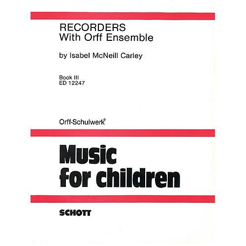 Schott Recorders with Orff Ensemble - Book 3 Schott Series-thumbnail