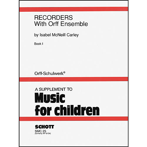 Alfred Recorders with Orff Ensemble Volume 1