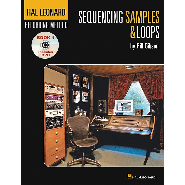Hal Leonard Recording Method Book 4: Sequencing Samples & Loops (Book/DVD)