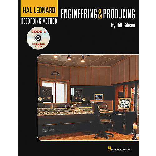 Hal Leonard Recording Method Book 5: Engineering & Producing (Book/DVD)