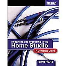 Berklee Press Recording and Producing in the Home Studio Book