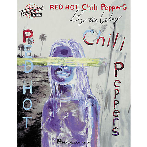 Hal Leonard Red Hot Chili Peppers - By the Way Transcribed Score Book