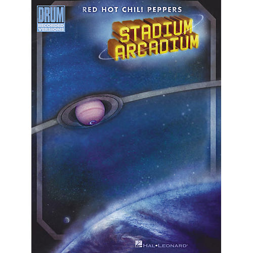 Hal Leonard Red Hot Chili Peppers Stadium Arcadium Drum Book