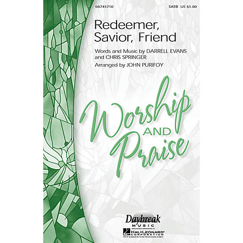 Daybreak Music Redeemer, Savior, Friend SATB arranged by John Purifoy-thumbnail