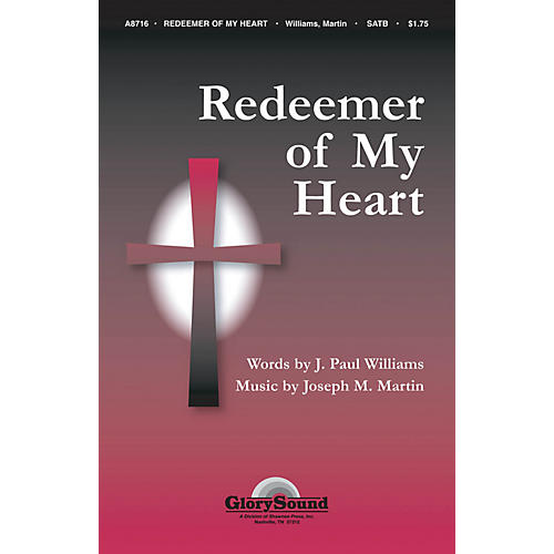 Shawnee Press Redeemer of My Heart SATB composed by J. Paul Williams-thumbnail