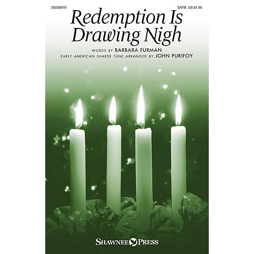 Shawnee Press Redemption Is Drawing Nigh SATB arranged by John Purifoy-thumbnail