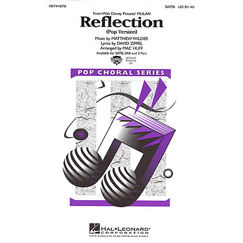 Hal Leonard Reflection (Pop Version) (from Mulan) SATB arranged by Mac Huff