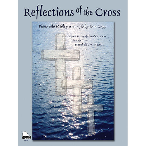 SCHAUM Reflections Of The Cross Educational Piano Series Softcover-thumbnail