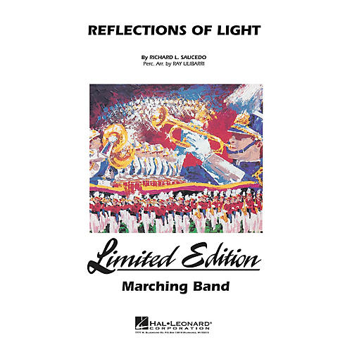 Hal Leonard Reflections of Light Marching Band Level 5 Composed by Richard Saucedo