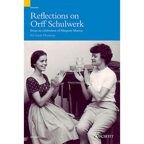 Schott Reflections on Orff-Schulwerk (Essays in Celebration of Margaret Murray) Misc Series-thumbnail
