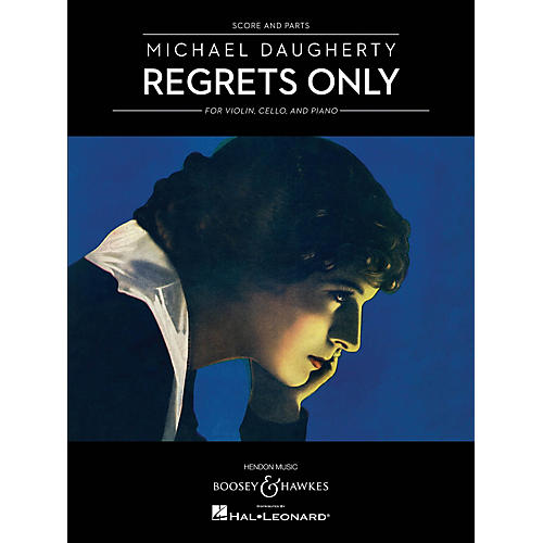 Boosey and Hawkes Regrets Only Boosey & Hawkes Chamber Music Series Softcover Composed by Michael Daugherty-thumbnail