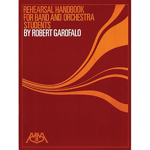 Meredith Music Rehearsal Handbook For Band/Orchestra Students
