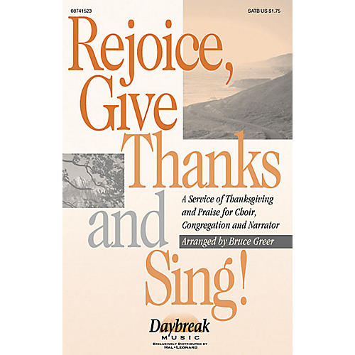Daybreak Music Rejoice, Give Thanks and Sing! (A Service of Thanksgiving (Medley)) SATB arranged by Bruce Greer-thumbnail