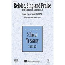 Hal Leonard Rejoice, Sing and Praise (from Coronation Anthem, No. 2) CHOIRTRAX CD Arranged by John Leavitt