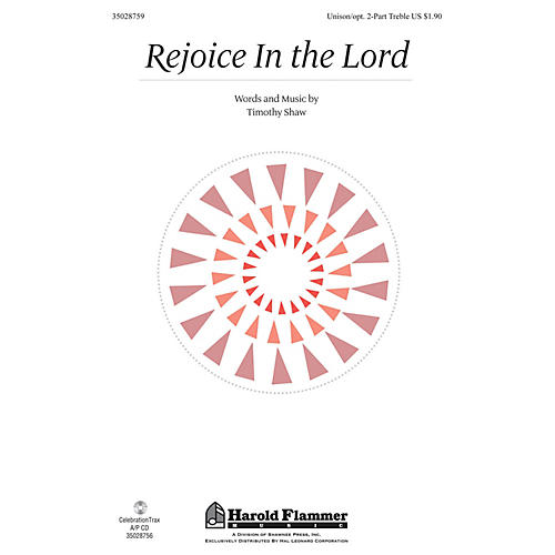 Shawnee Press Rejoice in the Lord Unison/2-Part Treble composed by Timothy Shaw-thumbnail