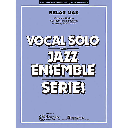 Cherry Lane Relax Max Jazz Band Level 4 Composed by Al Frisch