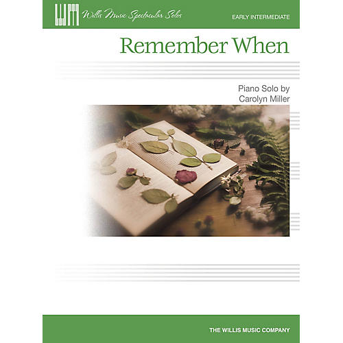 Willis Music Remember When (Early Inter Level) Willis Series by Carolyn Miller-thumbnail