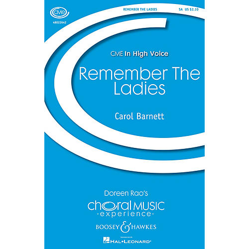 Boosey and Hawkes Remember the Ladies (CME In High Voice) SA composed by Carol Barnett-thumbnail