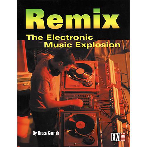 Hal Leonard Remix - The Electronic Music Explosion (Book)-thumbnail