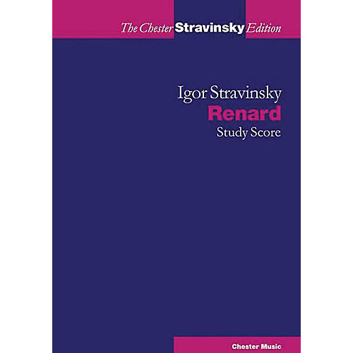 Chester Music Renard (The Chester Stravinsky Edition) Music Sales America Series Softcover Composed by Igor Stravinsky-thumbnail