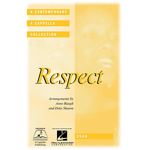 Contemporary A Cappella Publishing Respect SSAA A Cappella arranged by Deke Sharon-thumbnail