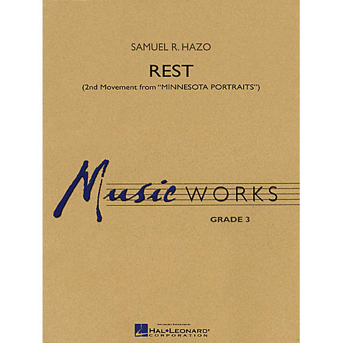 Hal Leonard Rest (2nd Movement from Minnesota Portraits) Concert Band Level 3 Composed by Samuel R. Hazo-thumbnail
