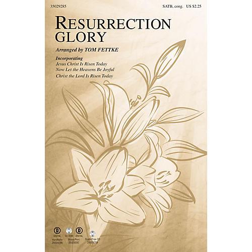 Shawnee Press Resurrection Glory SATB arranged by Tom Fettke
