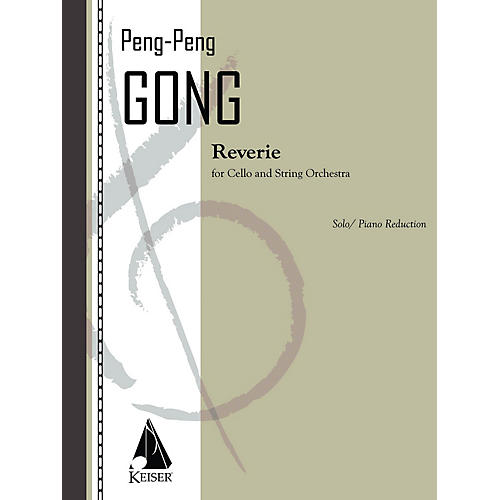 Lauren Keiser Music Publishing Reverie for Cello and String Orchestra - Cello and Piano Reduction LKM Music Softcover by Peng Peng Gong-thumbnail
