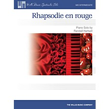 Willis Music Rhapsodie en rouge (Mid-Inter Level) Willis Series by Randall Hartsell