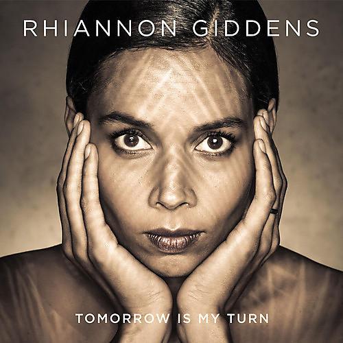 Alliance Rhiannon Giddens - Tomorrow Is My Turn