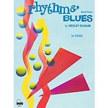SCHAUM Rhythm & Blues, Bk 3 Educational Piano Series Softcover