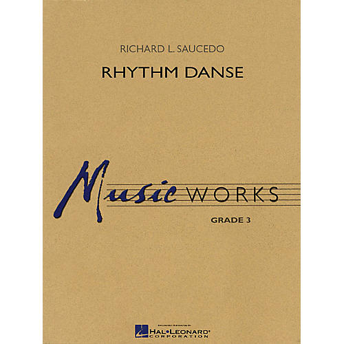 Hal Leonard Rhythm Danse Concert Band Level 3 Composed by Richard L. Saucedo-thumbnail
