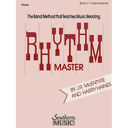 Southern Rhythm Master - Book 2 (Intermediate) (Cornet/Trumpet) Southern Music Series Composed by Harry Haines