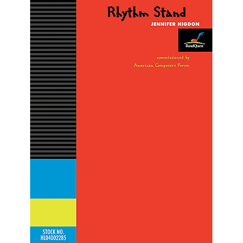 American Composers Forum Rhythm Stand (BandQuest Series Grade 3) Concert Band Level 3 Composed by Jennifer Higdon