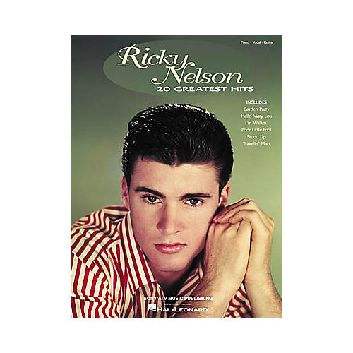 Hal Leonard Ricky Nelson - 20 Greatest Hits Piano/Vocal/Guitar Artist Songbook