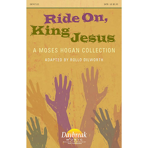 Daybreak Music Ride On, King Jesus (A Moses Hogan Collection) SATB arranged by Moses Hogan-thumbnail