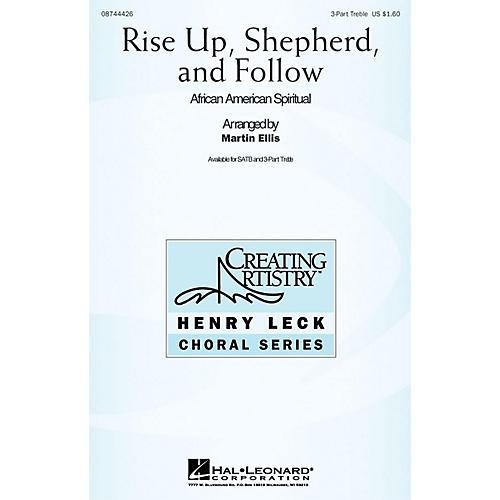 Hal Leonard Rise Up Shepherd and Follow 3 Part Treble arranged by Martin Ellis