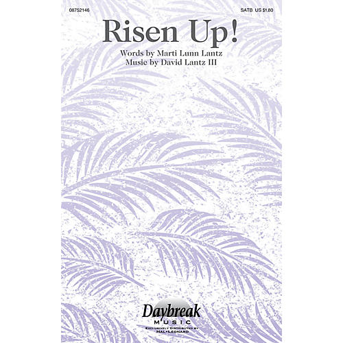 Daybreak Music Risen Up! SATB composed by David Lantz III-thumbnail