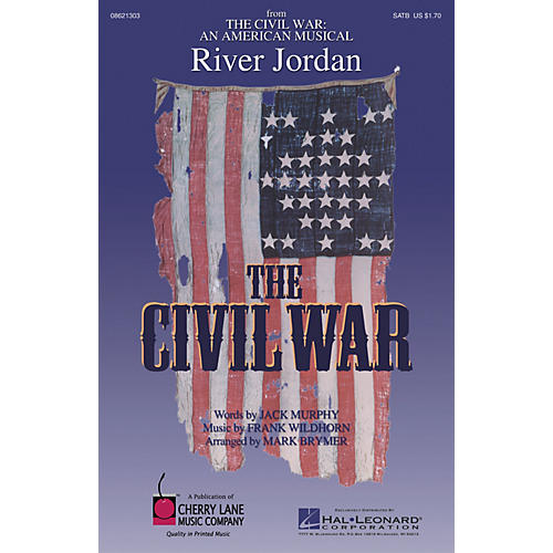 Cherry Lane River Jordan (from The Civil War: An American Musical) SATB arranged by Mark Brymer