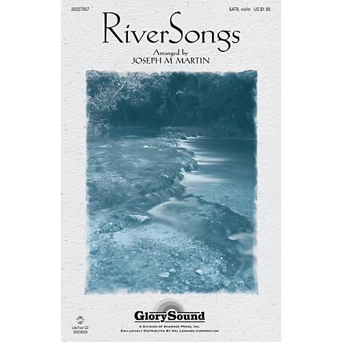 Shawnee Press RiverSongs SATB arranged by Joseph M. Martin