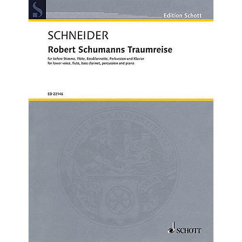 Schott Robert Schumanns Traumreise Op 35 Ensemble Series Softcover Written by Justinus Kerner-thumbnail