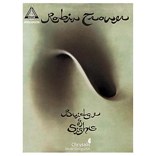 Hal Leonard Robin Trower Bridge of Sighs Guitar Tab Songbook