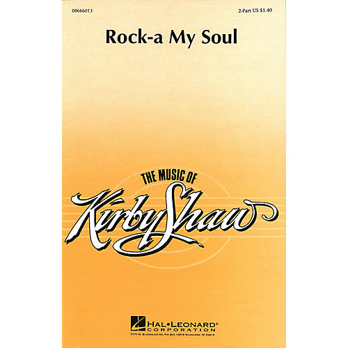 Hal Leonard Rock-A My Soul (2-Part and Piano) 2-Part arranged by Kirby Shaw-thumbnail