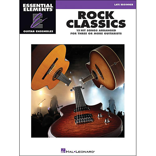 Hal Leonard Rock Classics - Essential Elements Guitar Ensembles Late Beginner