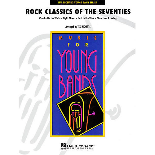 Hal Leonard Rock Classics of the Seventies - Young Concert Band Level 3 by Ted Ricketts-thumbnail
