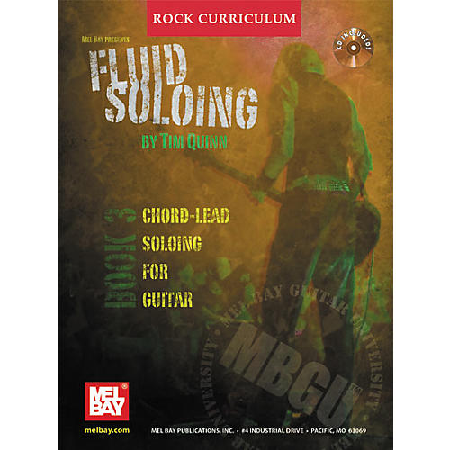 Mel Bay Rock Curriculum: Fluid Soloing Book 3 - Chord-Lead Soloing For Guitar (Book/CD)