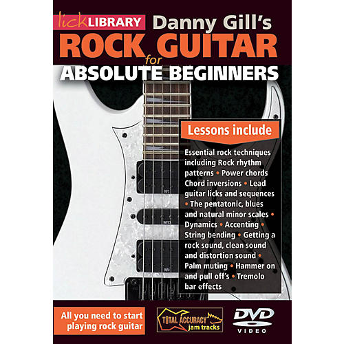Licklibrary Rock Guitar for Absolute Beginners Lick Library Series DVD Written by Danny Gill-thumbnail