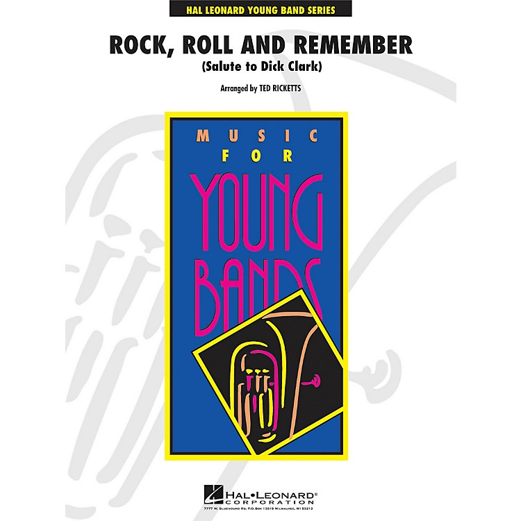 Hal Leonard Rock, Roll And Remember (Salute To Dick Clark) - Young Concert Band Series Level 3